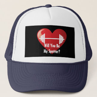 Will You Be My Spotter? Trucker Hat