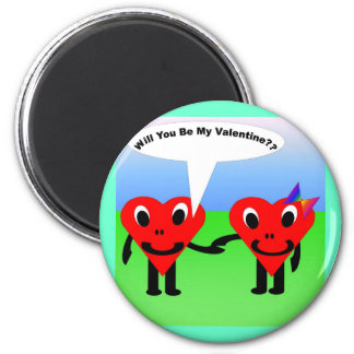 Will you be my valentine?? 2 inch round magnet