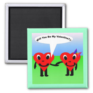 Will you be my valentine?? 2 inch square magnet