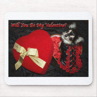 Will You Be My Valentine Chihuahua Mouse Pad