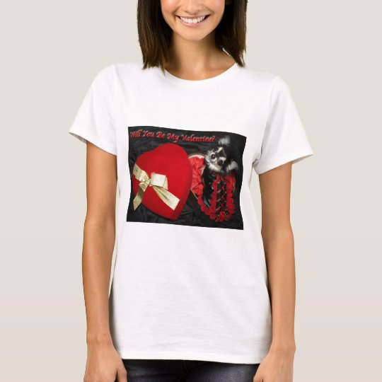 Will You Be My Valentine Chihuahua T-Shirt