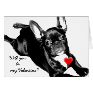 Will you be my Valentine French Bulldog card