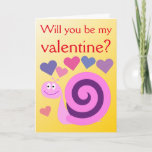 "[ Thumbnail: ""Will You Be My Valentine?"" + Happy, Smiling Snail Card ]"
