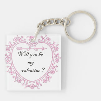 Will You be My Valentine Keychain