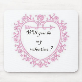 Will You be My Valentine Mouse Pad