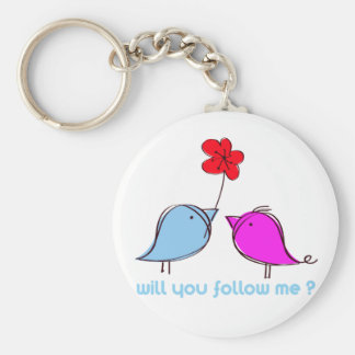 Will you follow me? keychains