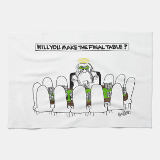 Will YOU make the final table? Hand Towels