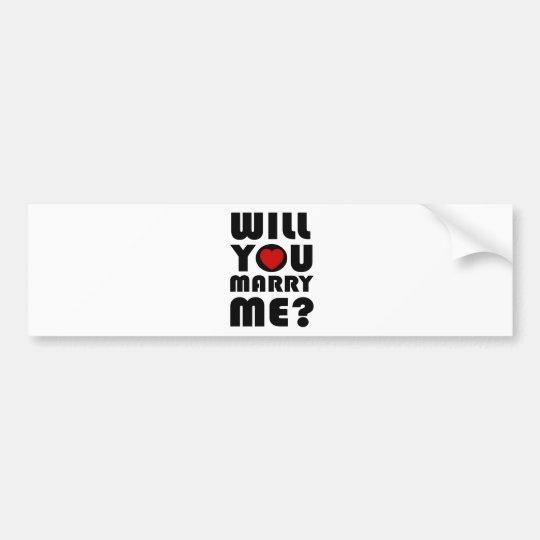 Will you marry me bumper sticker