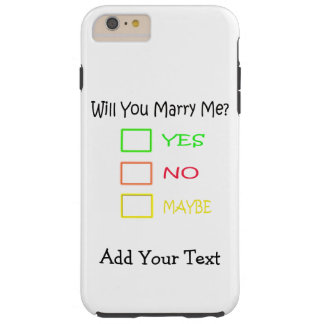 Will You Marry Me? Tough iPhone 6 Plus Case