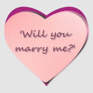 'Will you marry me?' heart Heart Sticker
