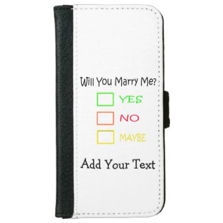 Will You Marry Me? iPhone 6 Wallet Case
