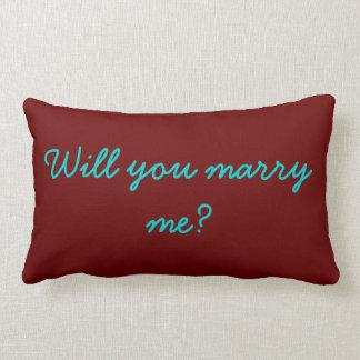 """""""Will You Marry Me"""" Lumbar Pillow"""