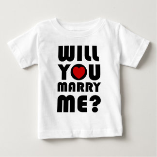will_you_marry_me_t-shirt baby T-Shirt
