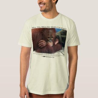 Will you miss me?  Baby Orangutan Tee Shirt