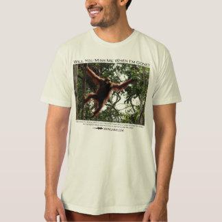 Will you miss me?  Orangutans 2 T Shirt