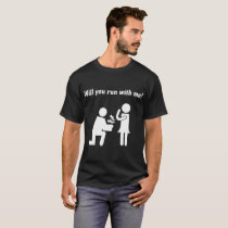 WILL YOU RUN WITH ME couple t-shirts