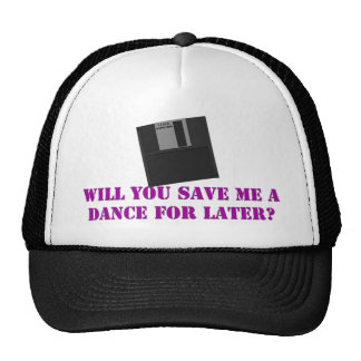 WILL YOU SAVE ME A DANCE FOR LATER MESH HATS