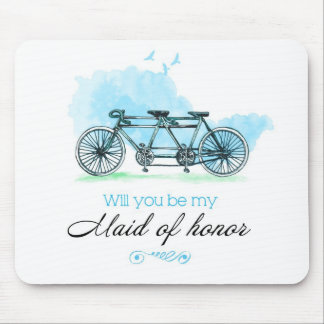 Will you sees my Maid of Honor Mouse Pad
