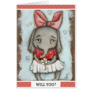Will YOu? - Valentine Card