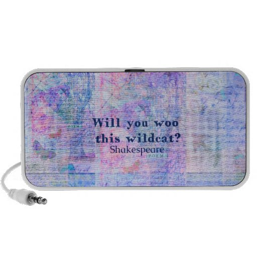 Will you woo this wildcat? Shakespeare quote iPhone Speaker
