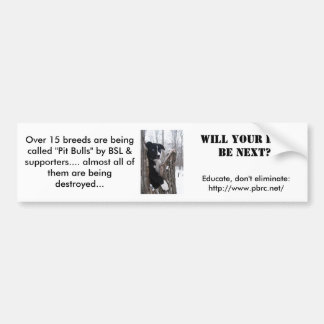 Will your dog be next? bumper stickers