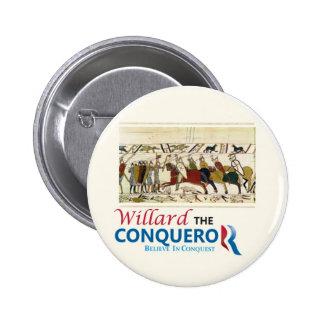 Willard the Conqueror Mitt Romney Pinback Button