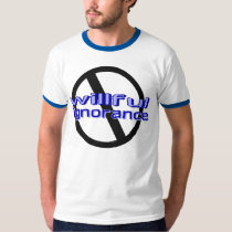 Willful Ignorance (Blue) T-Shirt
