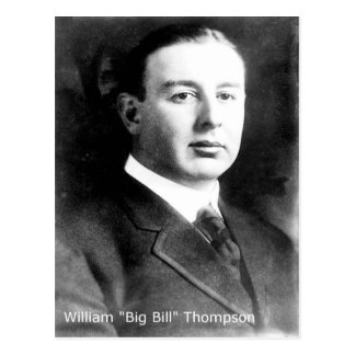 "William ""Big Bill"" Thompson Two Time Chicago Mayor Postcard"