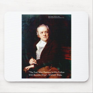 """William Blake """"Become Wise"""" Wisdom Quote Gifts Mouse Pad"""