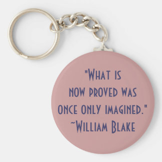 William Blake Imagination and Progress Quote Keychain