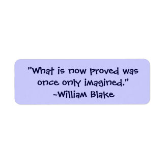 William Blake Imagined Proved Quote Label Stickers Return Address Label