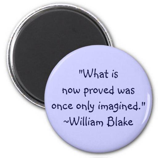 William Blake Imagined Quote 2 Inch Round Magnet