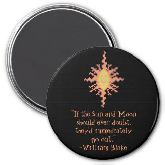 William Blake Sun and Moon Confidence Quote Magnet