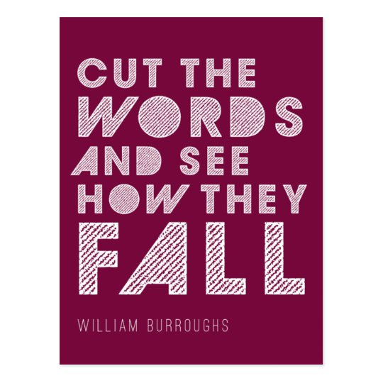 """William Burroughs """"Cut the Words"""" Writing Postcard"""