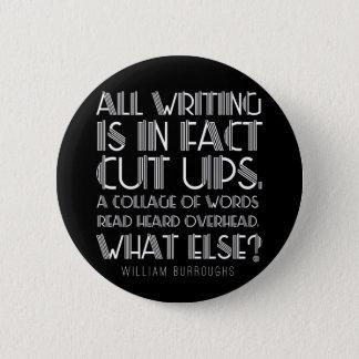 "William Burroughs ""Cut Ups"" Writing Button"