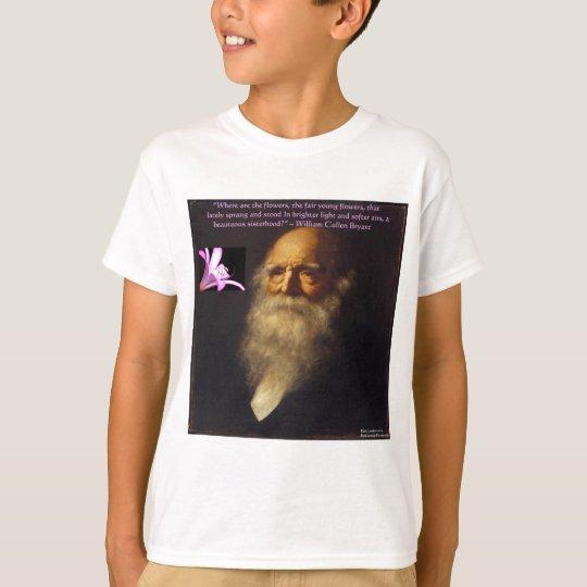 William Cullen Bryant Flower Poem T-Shirt