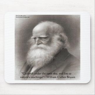 William Cullen Bryant & Nature Quote Mouse Pad