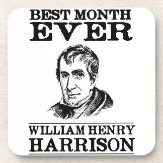 William Henry Harrison Best Month Ever Coaster