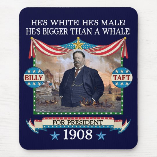 William Howard Taft 1908 Campaign Mousepad