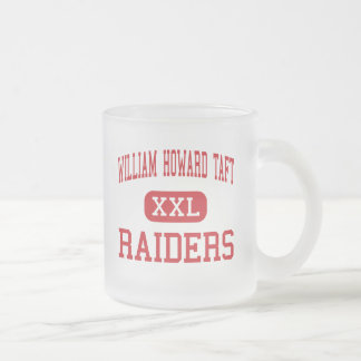 William Howard Taft - Raiders - High - San Antonio Frosted Glass Coffee Mug