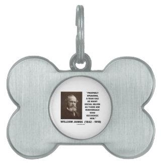 William James cita social de muchos uno mismo Placa De Nombre De Mascota