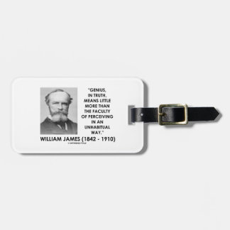 William James Genius Perceiving An Unhabitual Way Luggage Tag