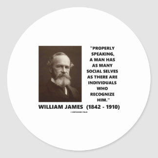 William James Many Social Selves Quote Classic Round Sticker