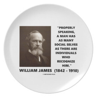 William James Many Social Selves Quote Dinner Plates