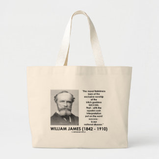 William James Moral Flabbiness Worship Success Large Tote Bag