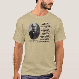 William Jennings Bryan Success Labor Watchfulness T-Shirt