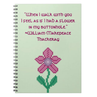 William Makepeace Thakeray Flower Quote Spiral Notebook