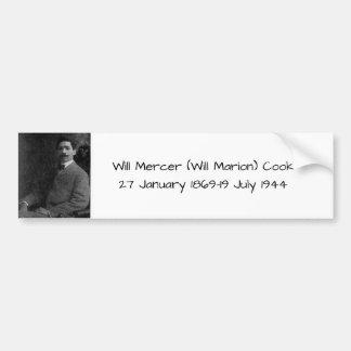 William Mercer (Will Marion) Cook Bumper Sticker