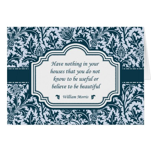 William Morris Famous Quotation Beautiful Homes Greeting Card