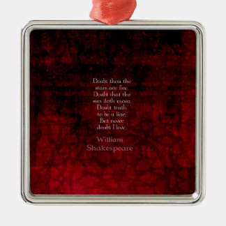 William Shakespeare Famous Love Quote Metal Ornament